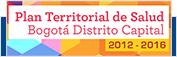 Plan Territorial de Salud Bogotá Distrito Capital 2012 - 2016