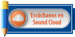 Escúchanos en Sound Cloud